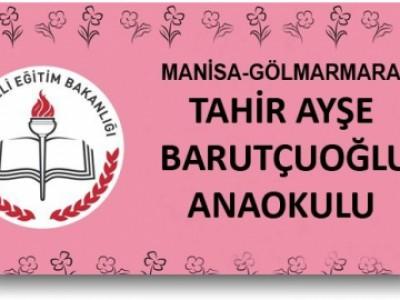 Tahir Ayşe Barutçuoğlu Ana Okulu